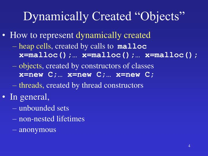 "Dynamically Created ""Objects"""