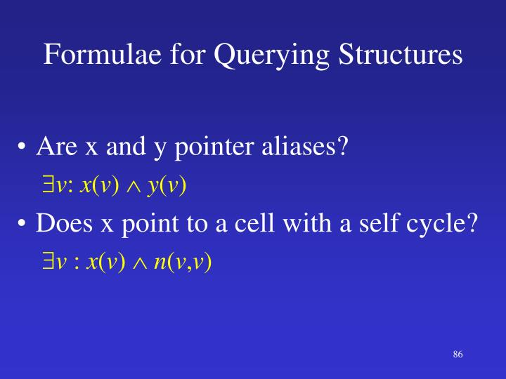 Formulae for Querying Struct