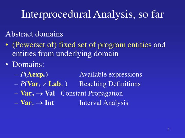 Interprocedural analysis so far