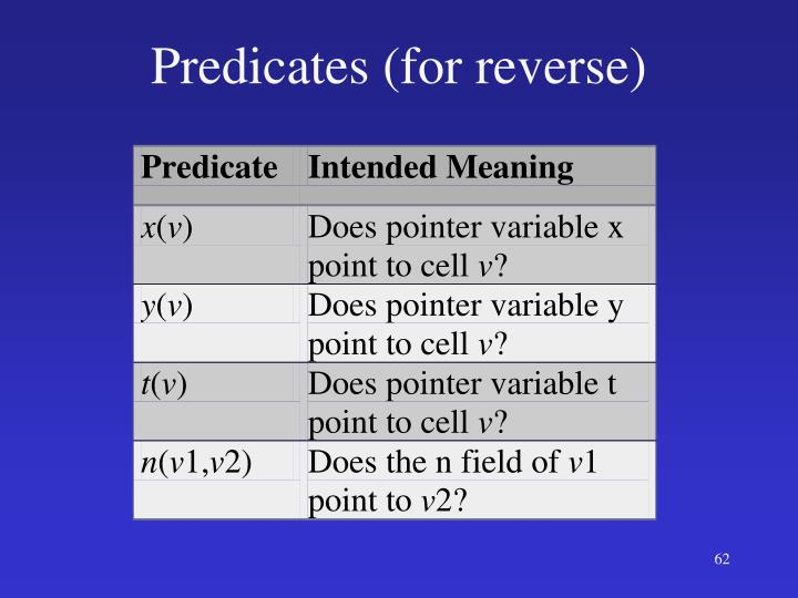 Predicates (for reverse)