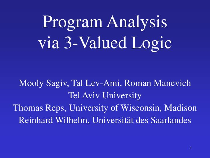 Program analysis via 3 valued logic