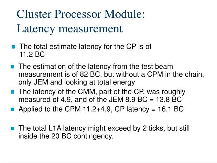 Cluster Processor Module: Latency measurement