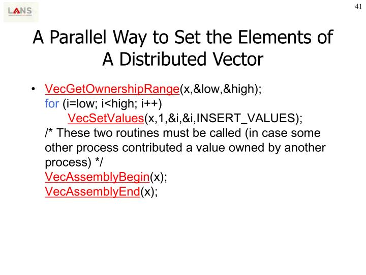 A Parallel Way to Set the Elements of A Distributed Vector