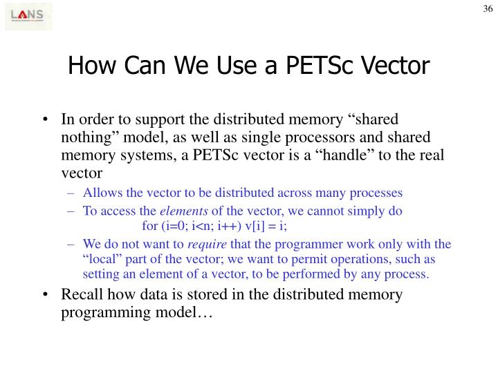 How Can We Use a PETSc Vector