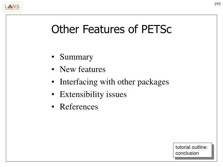 Other Features of PETSc