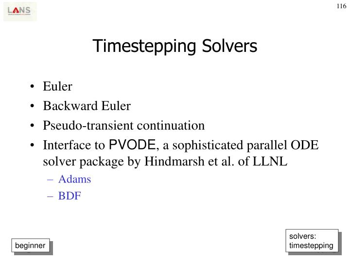 Timestepping Solvers