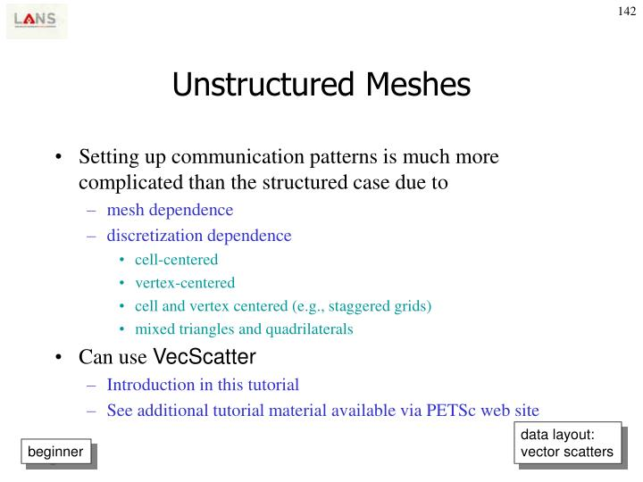 Unstructured Meshes