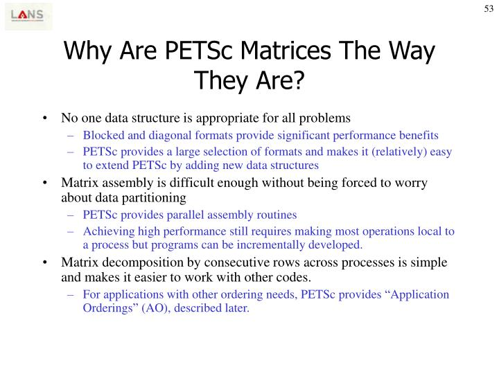 Why Are PETSc Matrices The Way They Are?