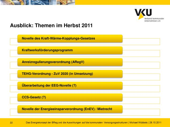 Ausblick: Themen im Herbst 2011