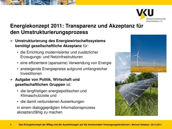 Energiekonzept 2011: Transparenz und Akzeptanz
