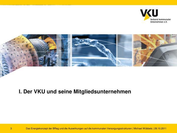I. Der VKU und seine Mitgliedsunternehmen
