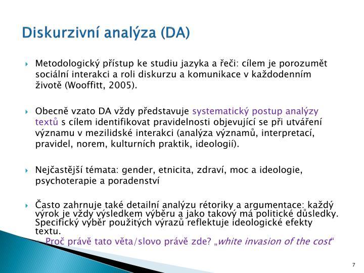 Diskurzivní analýza (DA)