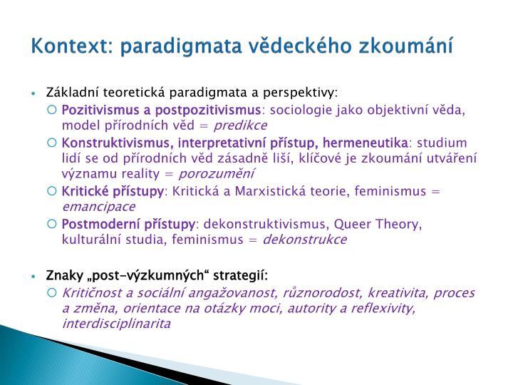 Kontext: paradigmata vědeckého zkoumání