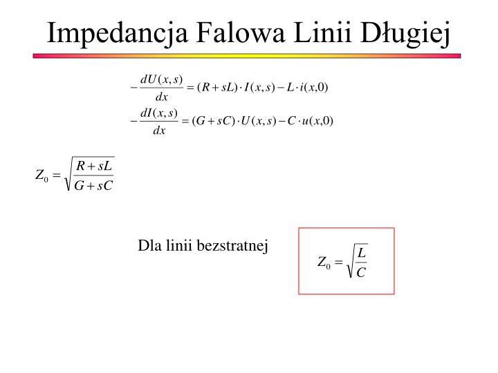 Impedancja Falowa Linii Długiej