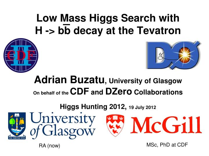 Low Mass Higgs Search with