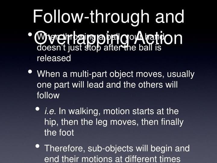 Follow-through and Overlapping Action