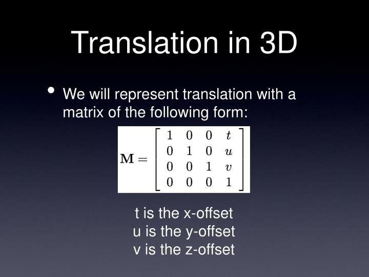 Translation in 3D