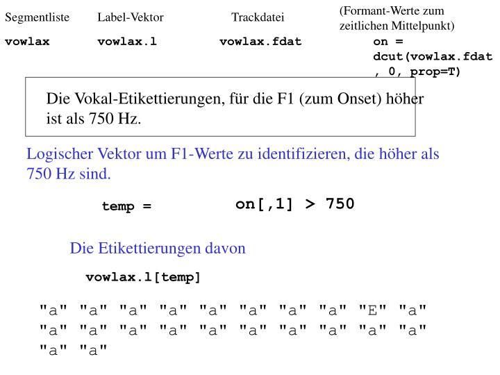 (Formant-Werte zum zeitlichen Mittelpunkt)