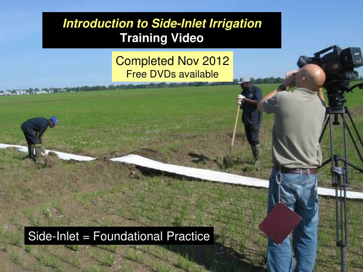 Introduction to Side-Inlet Irrigation