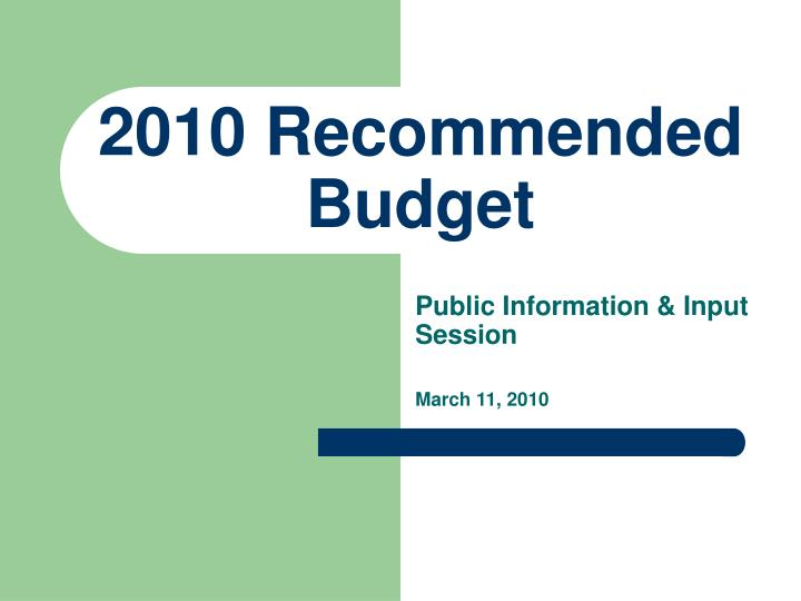 2010 Recommended Budget