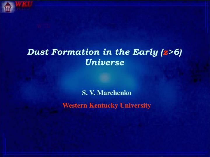 Dust Formation in the Early (