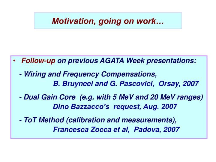 Motivation, going on work…