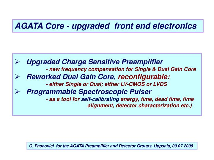 AGATA Core - upgraded  front end