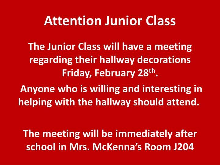 Attention Junior Class
