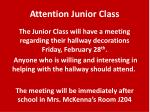 attention junior class