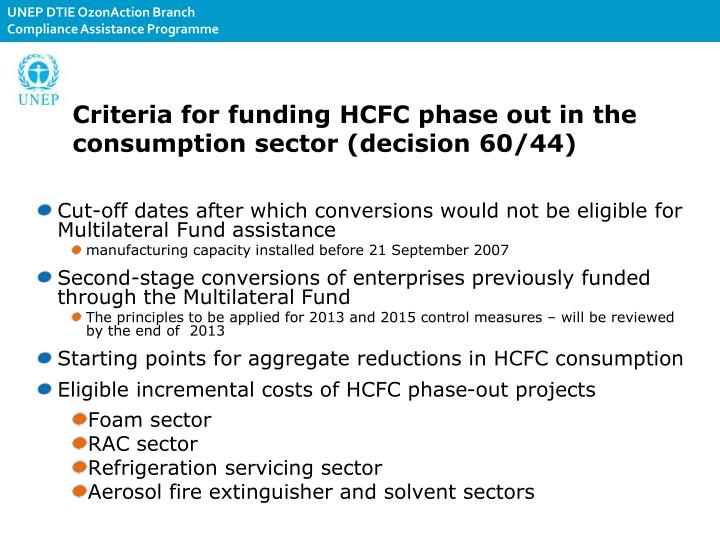 Criteria for funding HCFC phase out in the consumption sector (decision 60/44)