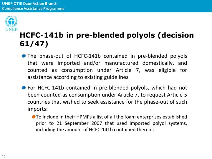 HCFC-141b in pre-blended polyols (decision 61/47)