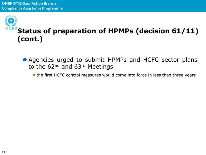 Status of preparation of HPMPs (decision61/11) (cont.)