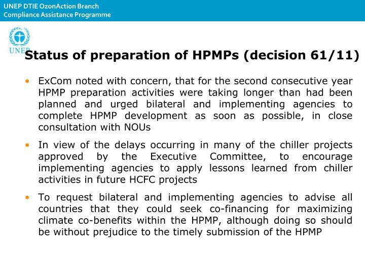 Status of preparation of HPMPs (decision61/11)