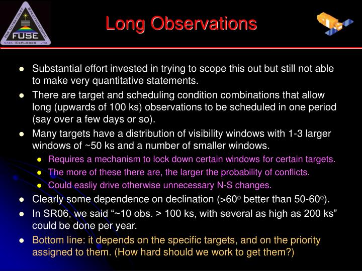 Long Observations