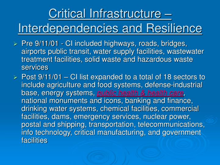 Critical Infrastructure – Interdependencies and Resilience