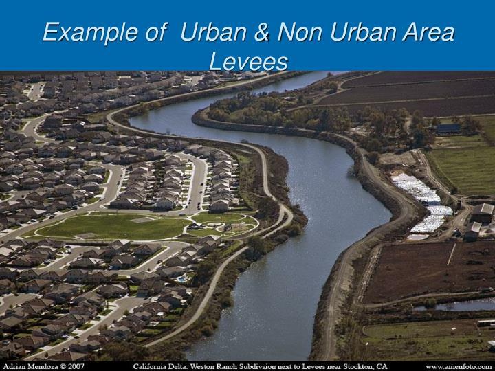 Example of  Urban & Non Urban Area Levees