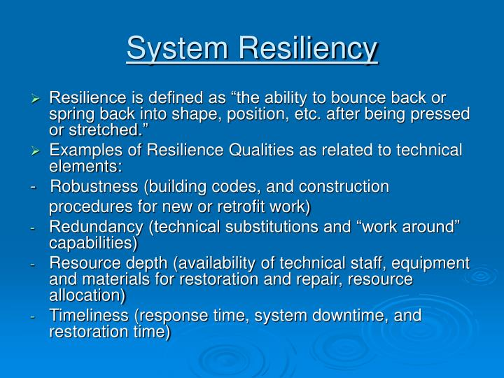 System Resiliency
