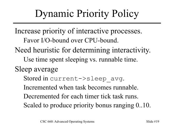Dynamic Priority Policy