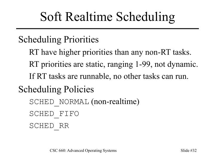 Soft Realtime Scheduling