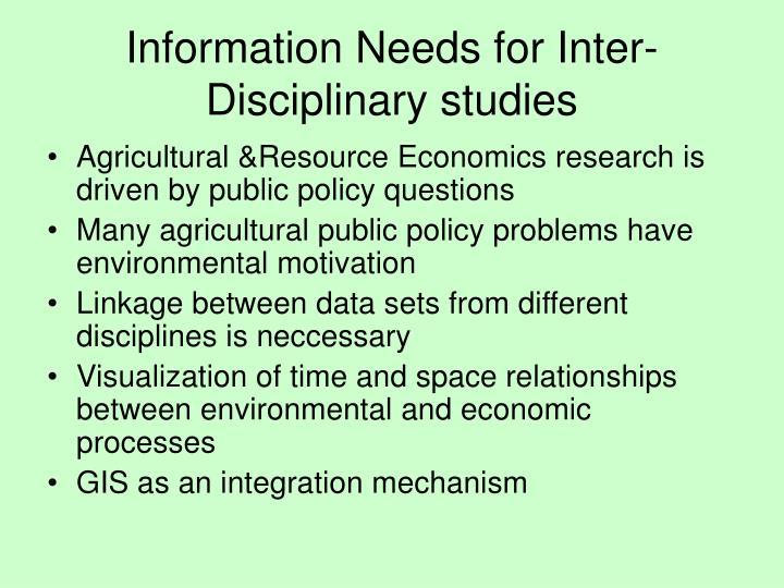 Information Needs for Inter-Disciplinary studies