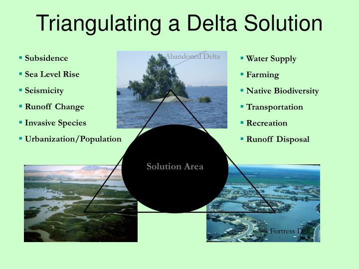 Triangulating a Delta Solution