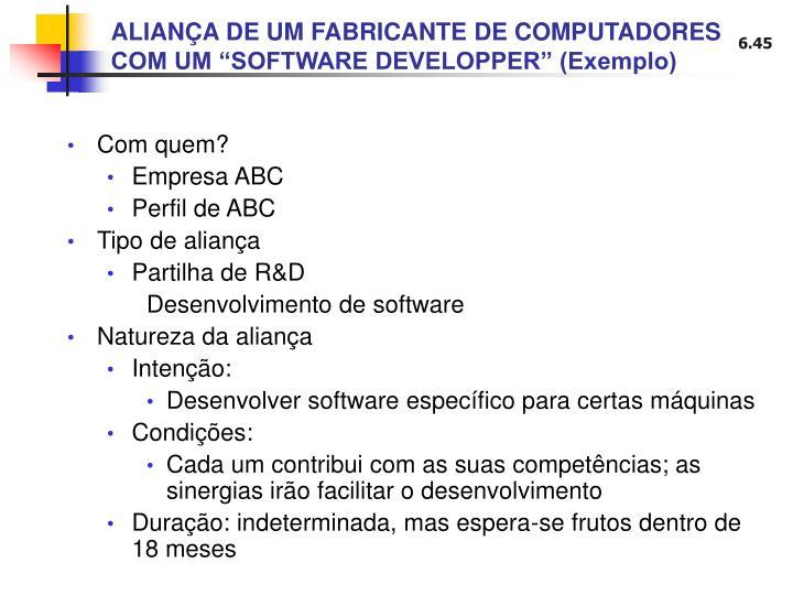 """ALIANÇA DE UM FABRICANTE DE COMPUTADORES COM UM """"SOFTWARE DEVELOPPER"""" (Exemplo)"""