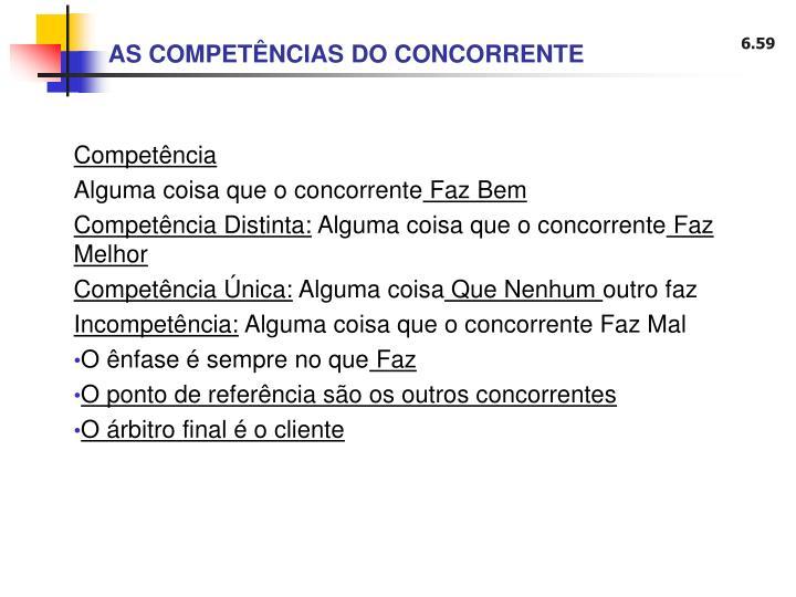 AS COMPETÊNCIAS DO CONCORRENTE