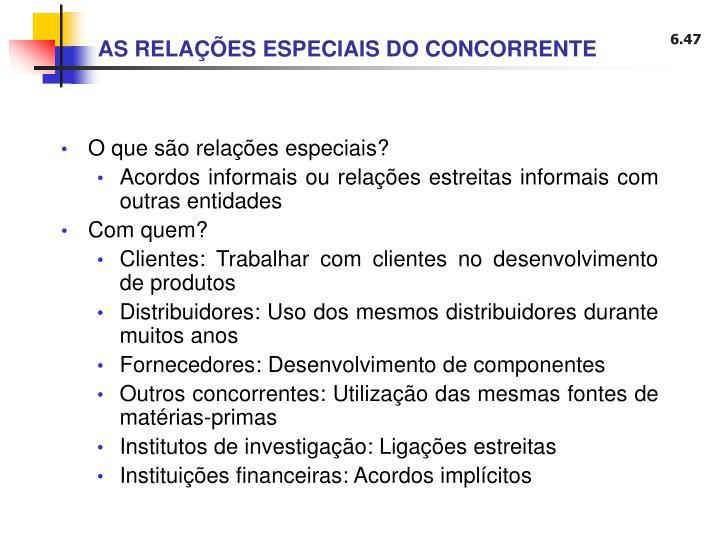 AS RELAÇÕES ESPECIAIS DO CONCORRENTE