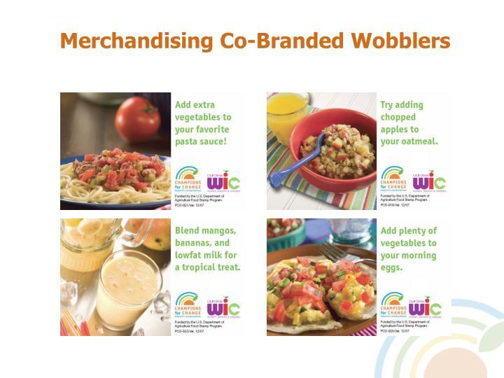Merchandising Co-Branded Wobblers