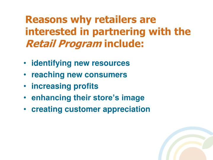 Reasons why retailers are interested in partnering with the