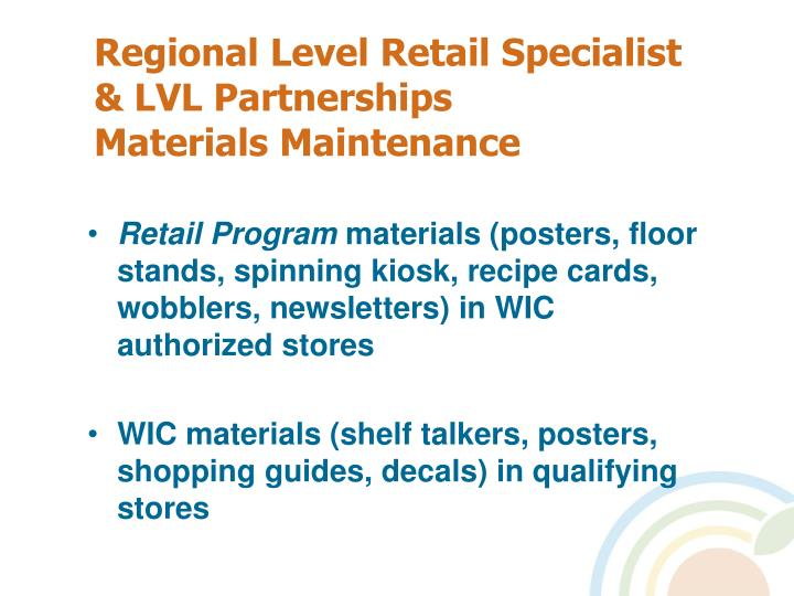 Regional Level Retail Specialist & LVL Partnerships