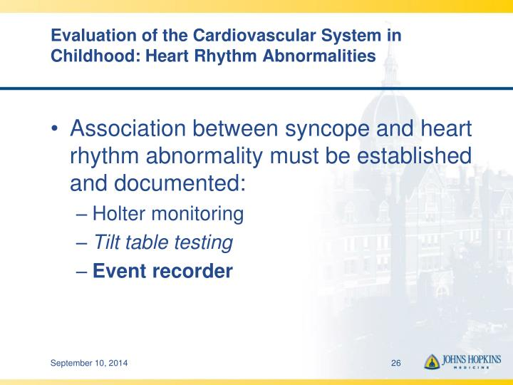 Evaluation of the Cardiovascular System in Childhood: Heart Rhythm Abnormalities
