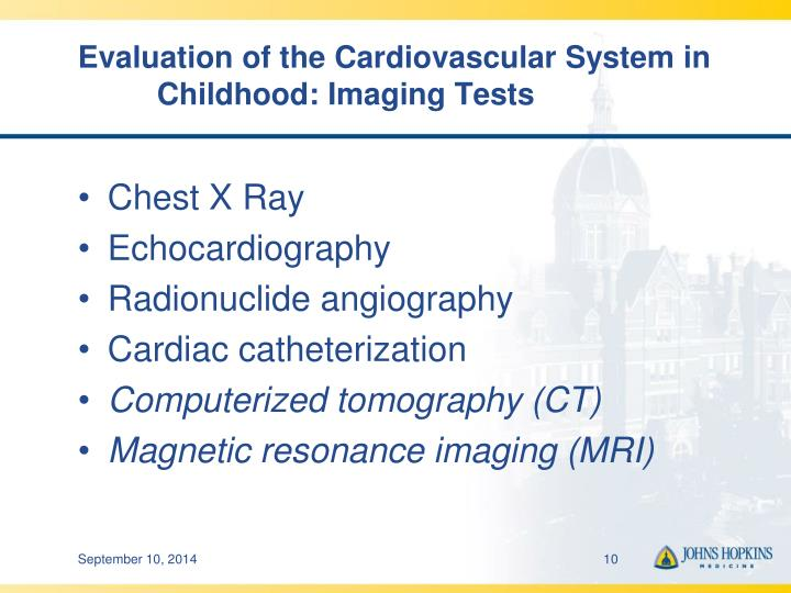 Evaluation of the Cardiovascular System in 	Childhood: Imaging Tests