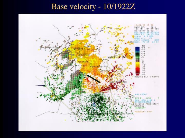 Base velocity - 10/1922Z